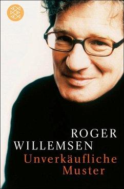 Unverkäufliche Muster (eBook, ePUB) - Willemsen, Roger