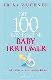 Die 100 größten Babyirrtümer (eBook, ePUB)