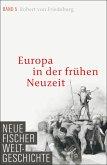 Europa in der frühen Neuzeit (eBook, ePUB)