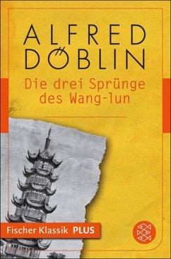 Die drei Sprünge des Wang-lun (eBook, ePUB) - Döblin, Alfred