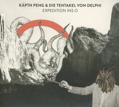 Expedition Ins O - Käptn Peng & die Tentakel von Delphi