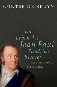Das Leben des Jean Paul Friedrich Richter (eBook, ePUB) - Bruyn, Günter de