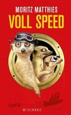 Voll Speed / Erdmännchen Ray & Rufus Bd.2 (eBook, ePUB)