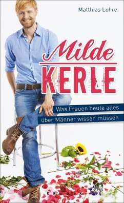 Milde Kerle (eBook, ePUB) - Lohre, Matthias