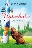 Unterholz / Kommissar Jennerwein Bd.5 (eBook, ePUB)