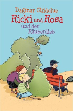 Ricki und Rosa und der Räuberdieb / Ricki und Rosa Bd.2 (eBook, ePUB) - Chidolue, Dagmar