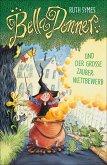 Bella Donner und der große Zauberwettbewerb / Bella Donner Bd.2 (eBook, ePUB)