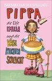 Pippa, die Elfe Emilia und die Käsekuchenschlacht / Pippa und die Elfe Emilia Bd.2 (eBook, ePUB)