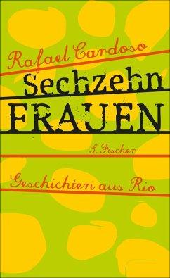 Sechzehn Frauen (eBook, ePUB) - Cardoso, Rafael