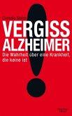 Vergiss Alzheimer! (eBook, ePUB)