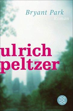 Bryant Park (eBook, ePUB) - Peltzer, Ulrich