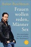 Frauen wollen reden, Männer Sex (eBook, ePUB)