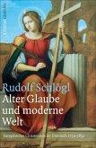 Alter Glaube und moderne Welt (eBook, ePUB)