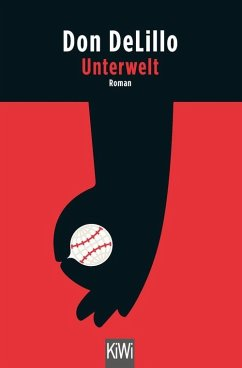 Unterwelt (eBook, ePUB) - DeLillo, Don