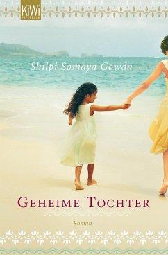 Geheime Tochter (eBook, ePUB) - Gowda, Shilpi Somaya