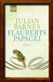 Flauberts Papagei (eBook, ePUB)