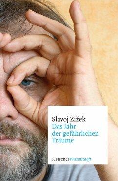 Das Jahr der gefährlichen Träume (eBook, ePUB) - Zizek, Slavoj