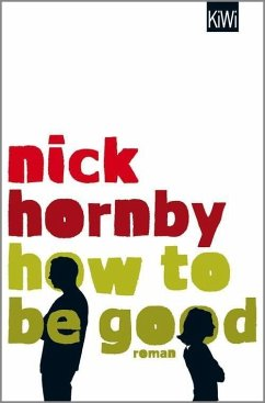 How to be Good (eBook, ePUB) - Hornby, Nick