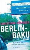 Berlin - Baku (eBook, ePUB)