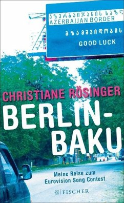 Berlin - Baku (eBook, ePUB) - Rösinger, Christiane