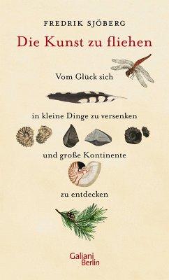 Die Kunst zu fliehen (eBook, ePUB) - Sjöberg, Fredrik