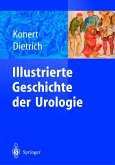 Illustrierte Geschichte der Urologie