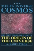 The Multi-Universe Cosmos