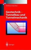 Geotechnik - Tunnelbau und Tunnelmechanik