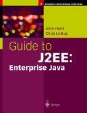 Guide to J2EE: Enterprise Java