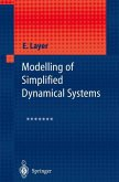 Modelling of Simplified Dynamical Systems