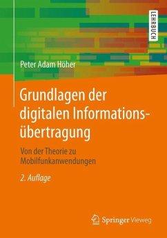 Grundlagen der digitalen Informationsübertragung - Höher, Peter A.
