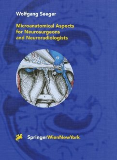 Microanatomical Aspects for Neurosurgeons and Neuroradiologists - Seeger, Wolfgang