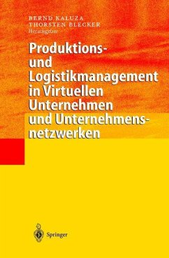 Produktions- und Logistikmanagement in Virtuellen Unternehmen und Unternehmensnetzwerken