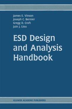 ESD Design and Analysis Handbook - Vinson, James E.; Bernier, Joseph C.; Croft, Gregg D.