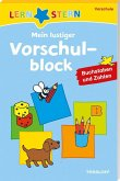 Lernstern: Mein lustiger Vorschulblock. Buchstaben und Zahlen ab 4 Jahren