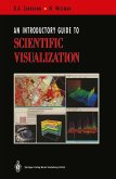 An Introductory Guide to Scientific Visualization