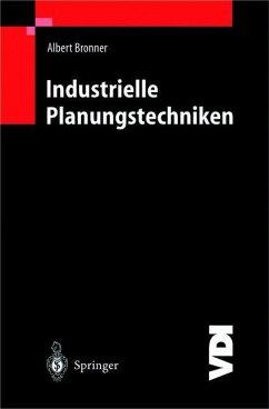 Industrielle Planungstechniken - Bronner, Albert