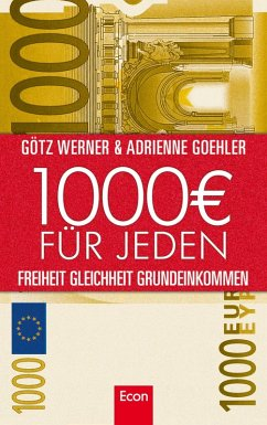 1.000 Euro für jeden (eBook, ePUB) - Goehler, Adrienne; Werner, Götz W.