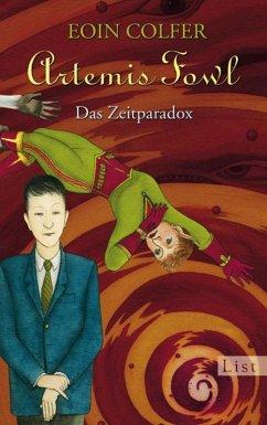 Das Zeitparadox / Artemis Fowl Bd.6 (eBook, ePUB) - Colfer, Eoin