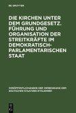 Die Kirchen unter dem Grundgesetz. Führung und Organisation der Streitkräfte im demokratisch-parlamentarischen Staat (eBook, PDF)