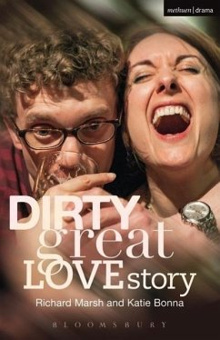 Dirty Great Love Story - Marsh, Richard; Bonna, Katie
