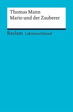 Lektüreschlüssel. Thomas Mann: Mario und der Zauberer (eBook, PDF) - Mommert, Michael