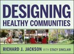 Designing Healthy Communities (eBook, ePUB)