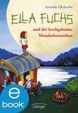 Ella Fuchs und der hochgeheime Mondscheinzirkus / Ella Fuchs Bd.1 (eBook, ePUB)