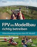 FPV im Modellbau richtig betreiben (eBook, PDF)