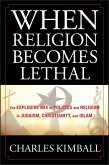 When Religion Becomes Lethal (eBook, ePUB)