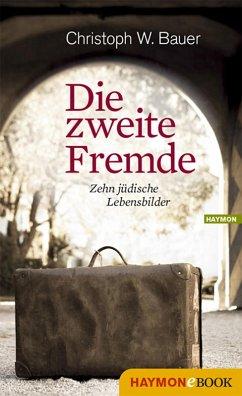 Die zweite Fremde (eBook, PDF) - Bauer, Christoph W.