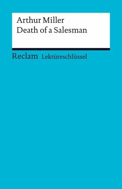 Lektüreschlüssel. Arthur Miller: Death of a Salesman (eBook, PDF) - Arnold, Heinz