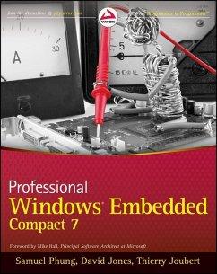 Professional Windows Embedded Compact 7 (eBook, ePUB) - Phung, Samuel; Jones, David; Joubert, Thierry