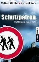 Schutzpatron / Kommissar Kluftinger Bd.6 (eBook, ePUB) - Klüpfel, Volker; Kobr, Michael